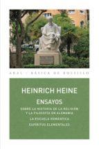 ensayos. sobre la historia de la religión y la filosofía en alemania / la escuela romántica / espíritus elementales (ebook) heinrich heine 9788446045427