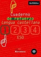 cuaderno de refuerzo: lengua castellana (1ºeso)-9788448917227