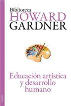 educacion artistica y desarrollo humano-didier ottinger-9788449326127