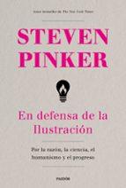 en defensa de la ilustración-steven pinker-9788449334627