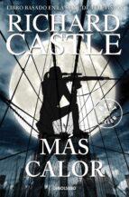más calor (serie castle 8) richard castle 9788466342827