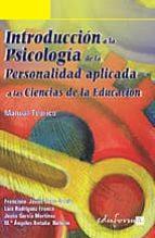 introduccion a la psicologia de la personalidad aplicada a las ci encias de la educacion: manual teorico francisco j. cano garcia 9788466544627