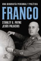 biografia de franco jesus palacios stanley g. payne 9788467009927