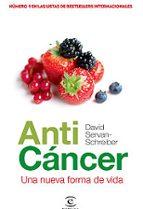 anticancer: una nueva forma de vida-david servan-schreiber-9788467028027