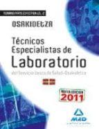 TECNICOS ESPECIALISTAS DE LABORATORIO DE OSAKIDETZA II