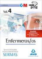 ENFERMERAS/OS DEL SERVICIO DE SALUD DE LA COMUNIDAD DE MADRID. TE MARIO VOL. IV (SERMAS)