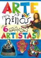arte para niños con 6 grandes artistas 9788467725827