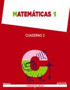 matemáticas 1. cuaderno 2.-9788467864427