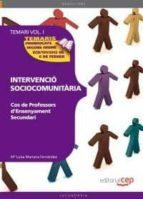 cos de professors d ensenyament secundari. intervencio sociocomun itaria temari vol 1-9788468131627