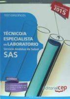 TÉCNICO ESPECIALISTA EN LABORATORIO. SERVICIO ANDALUZ DE SALUD (SAS). TEST ESPECÍFICOS