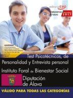 instituto foral de bienestar social. diputación de álava. test ps icotécnicos, de personalidad y entrevista personal-9788468177427