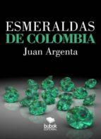 esmeraldas de colombia (ebook) 9788468668727
