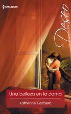 una belleza en la cama (ebook)-katherine garbera-9788468790527
