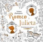romeo y julieta: clasicos para colorear william shakespeare 9788469606827