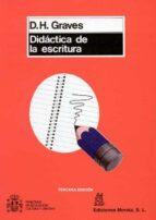 didactica de la escritura donald h. graves 9788471123527