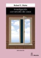 investigacion con estudio de casos-r.f. stake-9788471124227