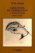 ejercicios de admiracion y otros textos emile michel cioran 9788472234727