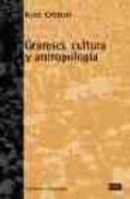 gramsci, cultura y antropologia-kate crehan-9788472902527
