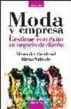 moda y empresa: gestione con exito su negocio de diseño-mercedes cardenal-elena salcedo-9788475776927
