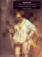 rembrandt: materiales, metodos y procedimientos del arte-christopher brown-david bomford-ashok roy-9788476281727