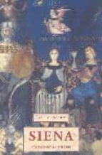 siena: ciudad de la virgen titus burckhardt 9788476517727