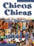 chicos chicas 2. libro del alumno maria de los angeles palomino 9788477117827