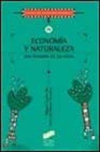 economia y naturaleza: una historia de las ideas jose luis ramos gorostiza miguel cuerdo mir 9788477387527