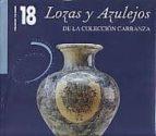 lozas y azulejos de la coleccion carranza (2 vols.)-alfonso pleguezuelo-9788477882527