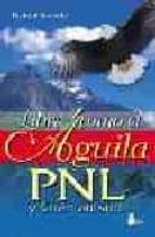 libre como el aguila: pnl y chamanismo-helmut krusche-9788478084227