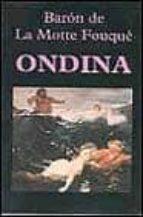 ondina-friedrich heinrich la motte-fouque-9788478131327
