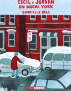 cecil y jordan en nueva york-gabrielle bell-9788478339327