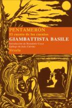 El libro de El pentameron: el cuento de los cuentos autor GIAMBATTISTA BASILE EPUB!