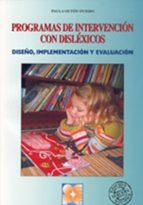 programas de intervencion con dislexicos: diseño, implementacion y evaluacion paula outon oviedo 9788478694327