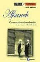 afsaneh : cuentos de mujeres iranies 9788478843527