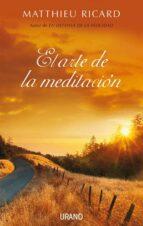 el arte de la meditacion-matthieu ricard-9788479537227