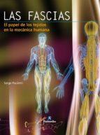 las fascias: el papel de los tejidos en la mecanica humana serge paoletti 9788480197427