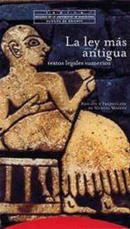 la ley mas antigua: textos legales sumerios 9788481643527