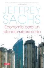 economia para un planeta abarrotado jeffrey d. sachs 9788483067727