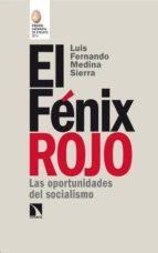 el fenix rojo (premio catarata de ensayo 2014)-luis fernando medina sierra-9788483199527
