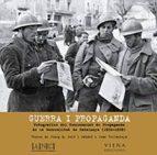 guerra i propaganda-joan villarroya-josep maria sole i sabate-9788483303627