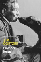 hombre lento-j.m. coetzee-9788483461327