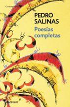 poesias completas pedro salinas 9788483463727