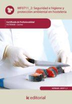 (i.b.d.)seguridad e higiene y proteccion ambiental en hosteleria. hotr0408   cocina 9788483645727