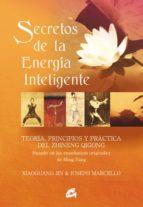 secretos de la energia inteligente: la ciencia del zhineng qigong ming pang 9788484450627