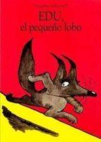 edu, el pequeño lobo-gregoire solotareff-9788484704027