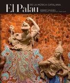 el palau de la musica catalana (catala-espanyol-angles)-robert hughes-9788484783527