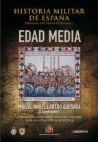 historia militar de españa, t.2: edad media-miguel angel ladero quesada-9788484833727