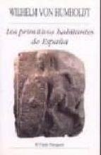los primitivos habitantes de españa-wilhelm von humboldt-9788486547127