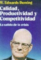 calidad, productividad y competitividad: la salida de la crisis-w. edwards deming-9788487189227