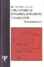 nuevo manual de instalaciones de fontaneria, saneamiento y calefa ccion franco martin sanchez 9788487440427